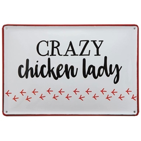 Crazy Chicken Lady Wall Sign
